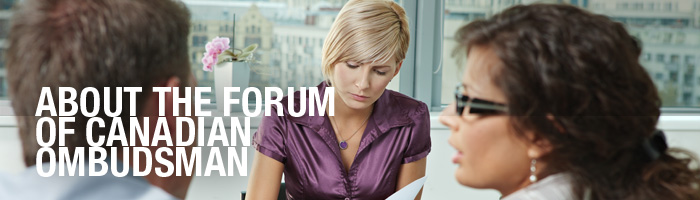Why a Forum of Canadian Ombudsman?